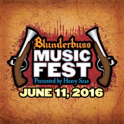 Heavy Seas will host the Blunderbuss Music Fest June 11 at Rash Field.