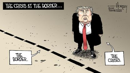 David Horsey: Donald Trump is the crisis, not the border wall.