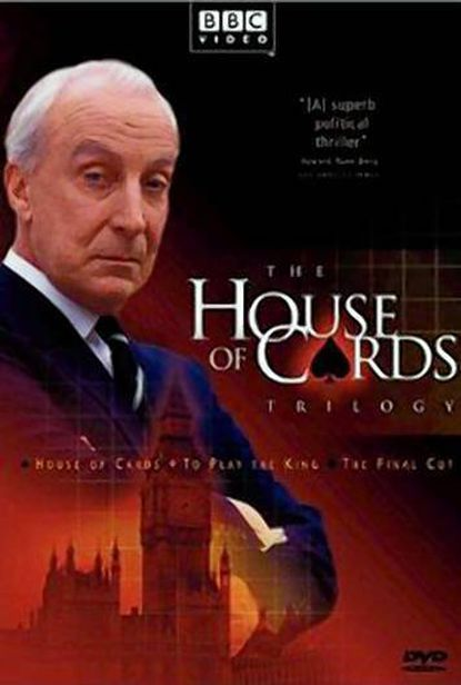 """The original """"House of Cards"""" was a BBC production about Parliamentary intrigue."""
