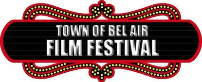 Town of Bel Air Film Festival returns Oct. 16, 17 and 18