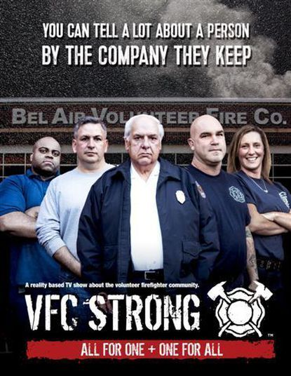 """A romotional shot for the online documentary series """"VFC Strong,"""" which is about the lives of volunteer fire company members and stars members of the Bel Air Volunteer Fire Company."""