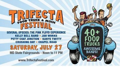Enter for a chance to win tickets for two for the TRIFECTA FOOD TRUCK & MUSIC FESTIVAL JULY 27th at the MD State Fairgrounds.