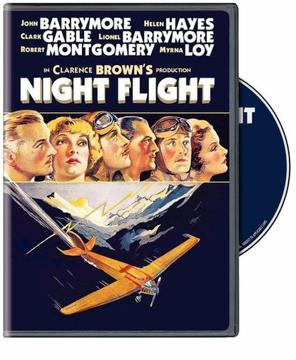 "Clarence Brown filled his cast with many of MGM's top stars for the 1933 drama of early aviation, ""Night Flight,"" being widely seen for the first time in seven decades thanks to Warner Home Video."
