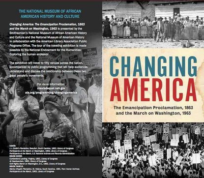 Changing America: The Emancipation Proclamation, 1863, and the March on Washington, 1963, a traveling exhibition that will be on display from Feb. 17 through March 25 at Harford Community College.