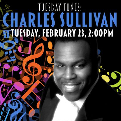 Give a listen to the music of Charles Sullivan. a graduate of Morgan State University, and featured artist in Tuesday Tunes Black History Month Hit Parade; Focusing on Social Activism. The event is sponsored by the Enoch Pratt Free Library system. Go to prattlibrary.org for more information. Tuesday 2 p.m. to 3 p.m.