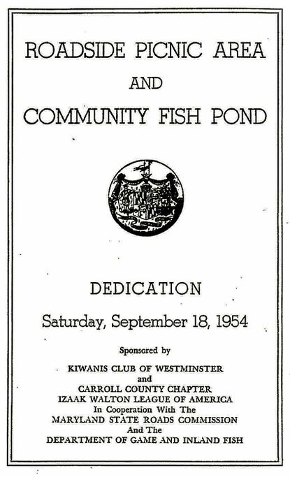 The pond off Route 140 in Westminster was dedicated by then-Gov. Theodore McKeldin during a Saturday afternoon ceremony just over 50 years ago