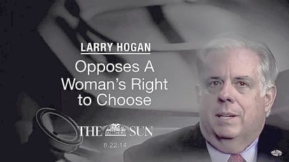 A screen grab from a campaign ad depicting Larry Hogan's position on abortion.