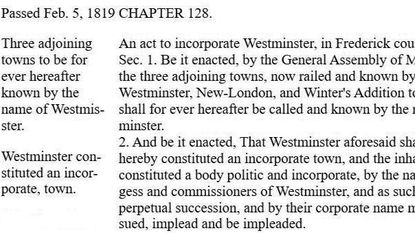This excerpt from the Laws of Maryland passed by the Maryland General Assembly in 1819 shows an official naming of Westminster while it was still part of Frederick County.