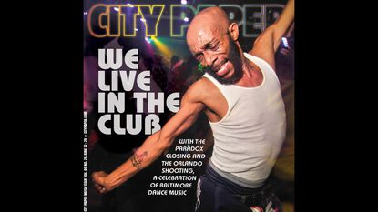 This Week's City Paper: The history and importance of club, Goodson trial, making ice cream, and more
