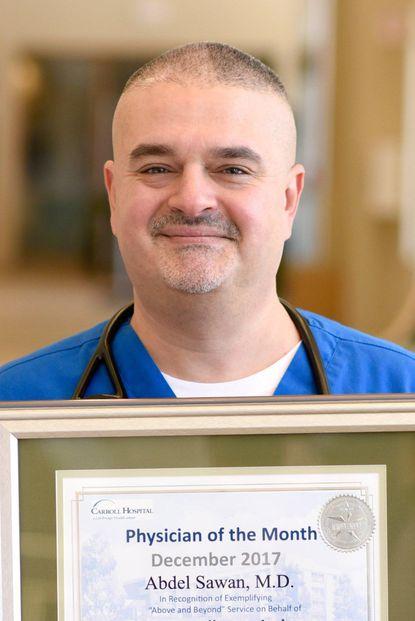 Carroll Hospital's December Physician of the Month, Abdel Sawan, M.D. - Original Credit: Courtesy Photo