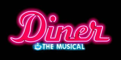 Where to catch the premier of 'Diner' the musical