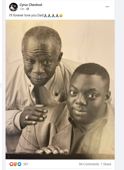 """Jazz pianist Cyrus Chestnut posted a photo on his Facebook page of himself with his father, McDonald Chestnut (""""the one who taught me piano') shortly after the elder Chestnut's death on May 20."""