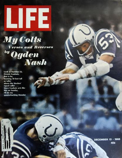 Baltimore Colt Dennis Gaubatz is featured here on the cover of Life magazine, Dec. 13, 1968.