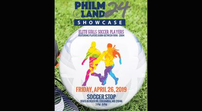 The PhilmLand24 Elite Girls Soccer showcase event will be held on Friday, April 26 from 7 to 9 p.m.