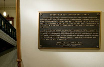 Texas officials recently removed the Children of the Confederacy Creed plaque at the Capitol in Austin, Texas,