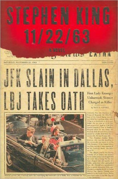 """Book review: Stephen King's thrilling """"11/22/63"""""""