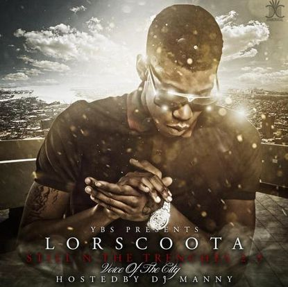 """Lor Scoota, """"Still N The Trenches 2.5"""" (YBS)"""