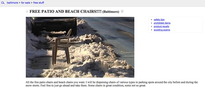 A marvelous benefactor has many chairs to distribute during the blizzard cleanup, according to this Craigslist ad.