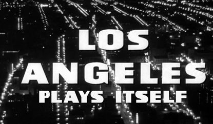 """Los Angeles Plays Itself,"" Directed by Thom Andersen"
