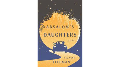 """Wednesday: Suzanne Feldman Book Launch: """"Absalom's Daughters"""""""