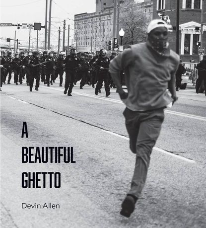 The cover of Devin Allen's book features his photograph that was published on the cover of Time magazine after the Baltimore unrest following Freddie Gray's death. The book earned Allen an NAACP Image Awards nomination.
