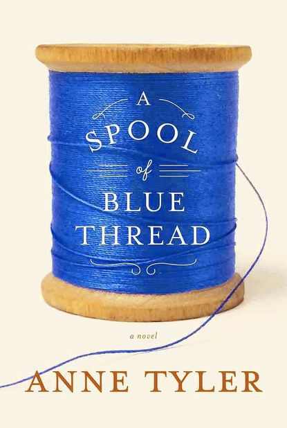 """A Spool of Blue Thread"" by Anne Tyler tackles the topic of mortality head-on."