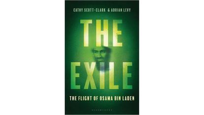 """Tuesday: Cathy Scott-Clark: """"The Exile—The Stunning Inside Story of Osama bin Laden and Al Qaeda In Flight"""""""