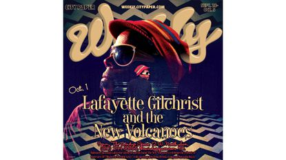 Saturday: Lafayette Gilchrist and the New Volcanoes