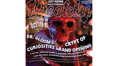 Thursday: Dr. Gloom'sCrypt of CuriositiesGrand Opening