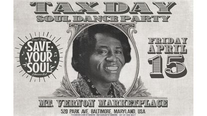 Friday: Save Your Soul's Taxday Dance Party