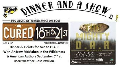 Enter for a chance to win Dinner and A Show with O.A.R. at Merriweather Post Pavilion Sept 7